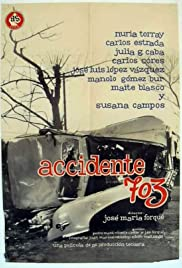 Accidente 703 Poster