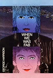 George Harrison: When We Was Fab Poster