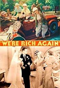 Primary photo for We're Rich Again