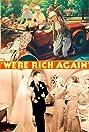 We're Rich Again