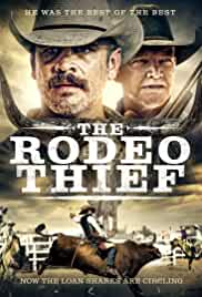 The Rodeo Thief (2021) HDRip English Full Movie Watch Online Free