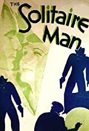 The Solitaire Man (1933) Poster - Movie Forum, Cast, Reviews