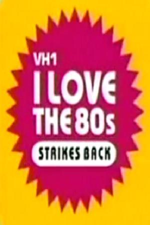 I Love the '80s Strikes Back (2003)