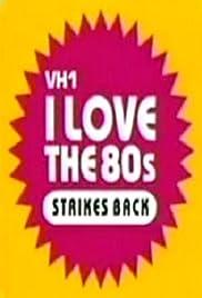 I Love the '80s Strikes Back Poster