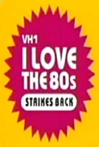 Primary photo for I Love the '80s Strikes Back