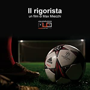 Watch new trailers movies Il rigorista [Mpeg]