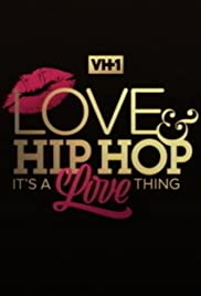 Love & Hip Hop: It's a Love Thing Poster