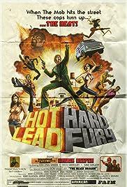 Hot Lead Hard Fury Poster