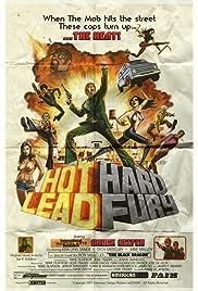Hot Lead Hard Fury (2018) filme kostenlos