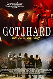 Gotthard: One Life, One Soul Poster