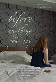 Before Anything You Say Poster