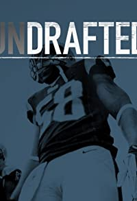 Primary photo for Undrafted