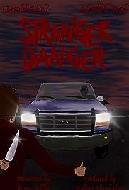 Stranger Danger Poster