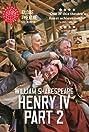 Shakespeare's Globe: Henry IV, Part 2 (2010) Poster