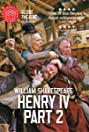 Shakespeare's Globe: Henry IV, Part 2