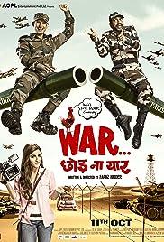 War Chhod Na Yaar(2013) Poster - Movie Forum, Cast, Reviews