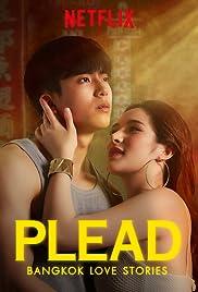 Bangkok Love Stories: Plead Poster