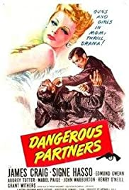Dangerous Partners(1945) Poster - Movie Forum, Cast, Reviews