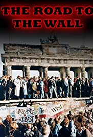 The Road to the Wall Poster
