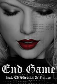 Taylor Swift Feat. Ed Sheeran, Future: End Game Poster