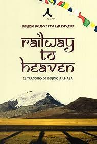 Railway to Heaven (2012)