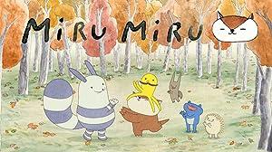 Miru Miru (2017–)