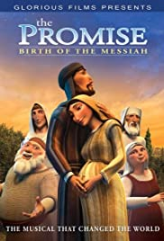 The Promise: The Birth of the Messiah - The Animated Musical Poster