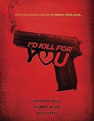 فيلم I'd Kill for You مترجم