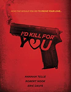Watch high speed movies I'd Kill for You [WEBRip]