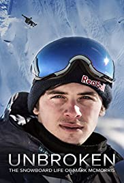 Unbroken: The Snowboard Life of Mark McMorris Poster