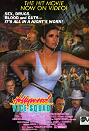 Hollywood Vice Squad (1986) Poster - Movie Forum, Cast, Reviews
