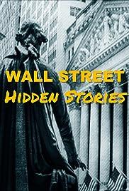Wall Street Hidden Stories Poster