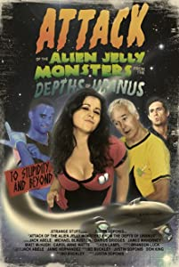 Movies downloadable for mobile Attack of the Alien Jelly Monsters from the Depths of Uranus by none [Quad]