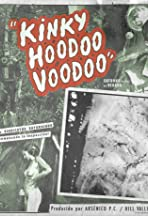 Kinky Hoodoo Voodoo