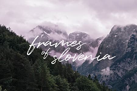 Downloadable movies dvd free Frames of Slovenia by none [4K]