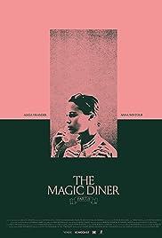 The Magic Diner Pt.II