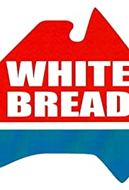 White Bread Poster