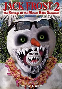 Jack Frost 2: Revenge of the Mutant Killer Snowman Michael Cooney