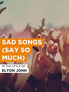 Netflix movie downloads Elton John: Sad Songs (Say So Much) [1280x960]
