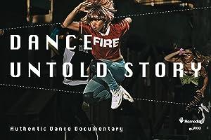 Dance Untold Story
