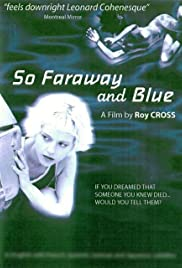 So Faraway and Blue Poster