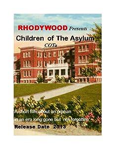 Full movie hd 2018 download Children of the Asylum USA [flv]