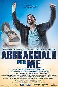 Abbraccialo per me (2016)