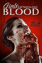 Girls Just Wanna Have Blood