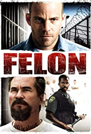 Film Felon Streaming Complet - ...