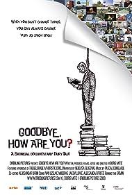 Dovidjenja, kako ste? Poster - Movie Forum, Cast, Reviews