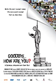 Goodbye, How Are You? Poster