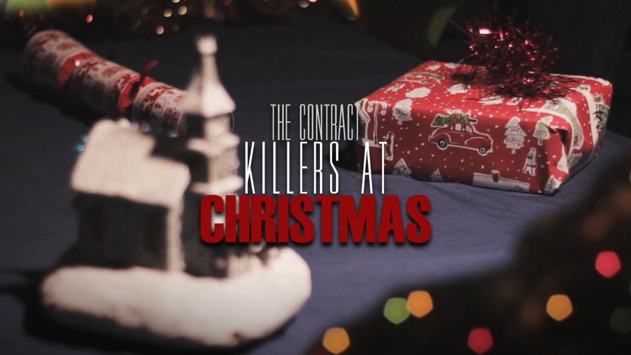 The Contract Killers at Christmas (2017)