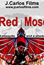 The Red Mosquito