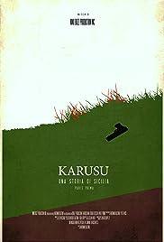 Karusu: A Sicilian Tale - Part I Poster